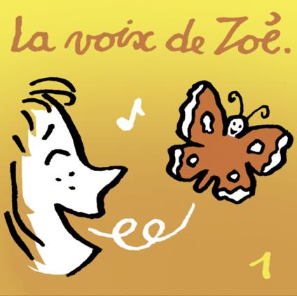 La voix de Zoé